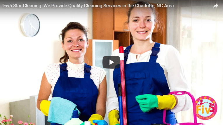 Get the Best Cleaning Services in the Charlotte, NC Area at Fiv5 Star Cleaning